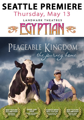 Seattle Premiere of Peaceable Kingdom