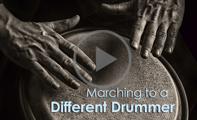 Video: Marching to a Different Drummer