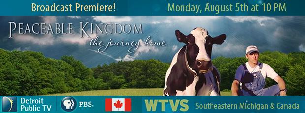 Peaceable Kingdom Broadcast Premiere